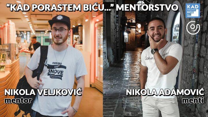 Intervju: Nikola (menti) i Nikola (mentor) dele sa nama utiske o Kad porastem biću… programu